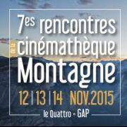 7es Rencontres du Cinéma de Montagne : 12-13-14 nov. 2015