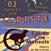 Randonnée Nocturne La Piste 7 le 2/3 juillet 2016