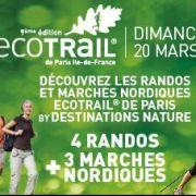 Les « Randos de l'EcoTrail de Paris® by Destinations Nature » le dimanche 20 mars 2016