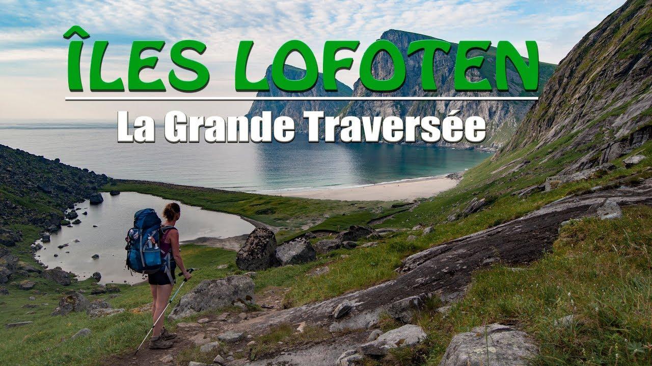 La Grande Traversée des Îles Lofoten - Juillet 2018